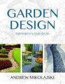 Mikolajski, Andrew - Garden Design - 9780709091950 - V9780709091950
