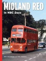 Greenwood, Mike, Paul, Roberts - Midland Red in NBC Days - 9780711037175 - V9780711037175