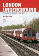 Muldoon, Ben - ABC London Underground Rolling Stock Guide - 9780711038073 - V9780711038073