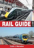 Marsden, Colin - ABC Rail Guide 2017 - 9780711038561 - V9780711038561