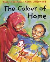Hoffman, Mary - The Colour of Home - 9780711219915 - V9780711219915