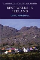 Marshall, David - Best Walks in Ireland: A Frances Lincoln Guide for Walkers (Best Walks Guides) - 9780711224209 - 9780711224209