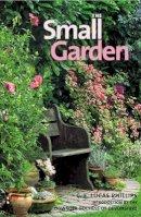 Phillips, C. E. Lucas - The Small Garden - 9780711224827 - V9780711224827