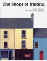 Rothery, Sean - SHOPS OF IRELAND - 9780711230606 - 9780711230606