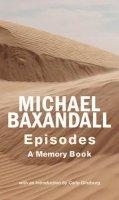 Baxandall, Michael - Episodes - 9780711231153 - V9780711231153