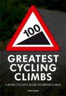Simon Warren - 100 Greatest Cycling Climbs - 9780711231207 - V9780711231207