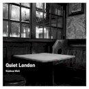 Wall, Siobhan - Quiet London - 9780711231900 - V9780711231900
