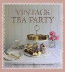 Caldicott, Carolyn - Vintage Tea Party - 9780711233270 - V9780711233270