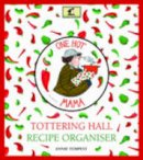 Tempest, Annie - Tottering-by-Gently: Tottering Hall Recipe Organiser - 9780711234147 - KSG0014329