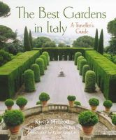 McLeod, Kirsty - The Best Gardens in Italy: A Traveller's Guide - 9780711234192 - V9780711234192