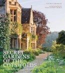 Summerley, Victoria - SECRET GARDENS OF THE COTSWOLDS - 9780711235274 - V9780711235274
