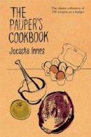 Innes, Jocasta - The Pauper's Cookbook - 9780711235618 - V9780711235618