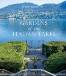 Desmond, Stephen, Majerus, Marianna - Gardens of the Italian Lakes - 9780711236301 - V9780711236301