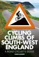 Warren, Simon - Cycling Climbs of South-West England - 9780711237070 - V9780711237070