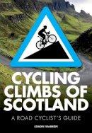 Warren, Simon - Cycling Climbs of Scotland - 9780711237094 - V9780711237094
