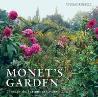 Russell, Vivian - Monet's Garden: Through the Seasons at Giverny - 9780711238435 - V9780711238435