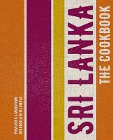 K Sivanathan, Prakash, M Ellawala, Niranjala - Sri Lanka: The Cookbook - 9780711238589 - V9780711238589