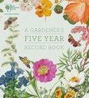 RHS - RHS A Gardener's Five Year Record Book - 9780711238695 - V9780711238695