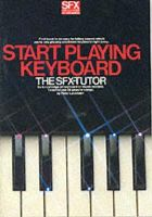 Peter Lavender - SFX Start Playing Keyboard - 9780711905207 - V9780711905207