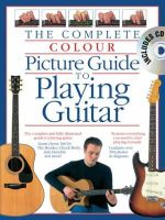Dick, Arthur; Bennett, Joe - Complete Colour Picture Guide to Playing the Guitar (Book/CD) - 9780711935136 - V9780711935136