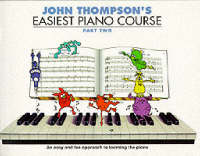 John Thompson - John Thompson's Easiest Piano Course (Part 2) - 9780711954304 - V9780711954304