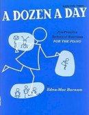 Edna-Mae Burnam - Dozen A Day - 9780711954311 - V9780711954311
