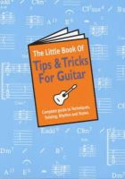 - The Little Book of Tips and Tricks for Guitar - 9780711978218 - V9780711978218