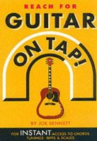 Bennett, Joe - Guitar on Tap!: For Instant Access to Chords, Tunings, Riffs & Scales - 9780711979963 - V9780711979963