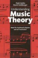 Zeitlin, Poldi; Goldberger, David - Understanding Music Theory - 9780711986718 - V9780711986718