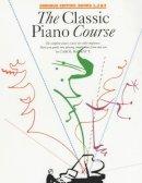 Carol Barratt - Classic Piano Course (Books 1-3) - 9780711990784 - V9780711990784