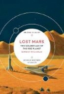 Mike Ashley - Lost Mars: The Golden Age of the Red Planet (British Library Science Fiction Classics) - 9780712352406 - 9780712352406