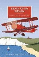 C St John Sprigg - Death of an Airman (British Library Crime Classics) - 9780712356152 - V9780712356152