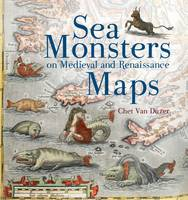 Van Duzer, Chet - Sea Monsters on Medieval and Renaissance Maps - 9780712357715 - V9780712357715