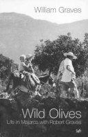 Graves, William - Wild Olives - 9780712601160 - V9780712601160