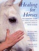 Coates, Margrit - Healing for Horses - 9780712601382 - V9780712601382