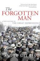 Shlaes, Amity - The Forgotten Man - 9780712639965 - V9780712639965