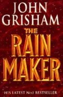 Grisham, John - The Rainmaker - 9780712654593 - KEX0301368