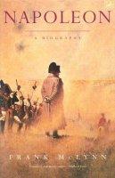 McLynn, Frank - Napoleon. A Biography - 9780712662475 - V9780712662475
