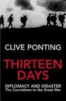 Ponting, Clive - Thirteen Days - 9780712668262 - V9780712668262
