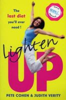 Cohen, Pete, Verity, Judith - Lighten Up: Feel-good Slimming - 9780712670340 - KON0821650
