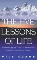 Adams, Bill - The Five Lessons of Life - 9780712670753 - KEX0297870