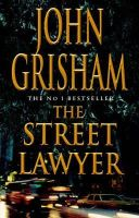 Grisham, John - The Street Lawyer - 9780712679329 - KIN0037025