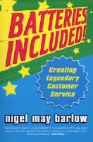 Barlow, Nigel - Batteries Included!: Creating Legendary Service - 9780712680684 - KEX0224805