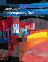 Berlyn, Ineke - Landscape in Contemporary Quilts: Design and Technique - 9780713489743 - V9780713489743