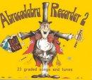 A & C Black Publishers Ltd - Abracadabra Recorder Books: Book 2 (Bk. 2) - 9780713621594 - V9780713621594