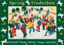 Deshpande, Chris - Spring Tinderbox: Festivals, Poems, Stories, Songs and Activities (Songbooks) - 9780713636604 - V9780713636604