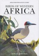 Borrow, Nik - Birds of Western Africa (Helm Identification Guides) - 9780713639599 - V9780713639599