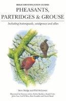 Madge, Steve - Pheasants Partridges Grouse & Sandgrouse (Helm Identification Guide) - 9780713639667 - V9780713639667