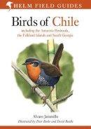 Jaramillo, Alvaro - Birds of Chile (Helm Field Guides) - 9780713646887 - V9780713646887