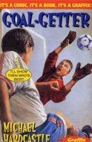 Hardcastle, Michael - Goal Getter (Graffix) - 9780713649413 - V9780713649413
